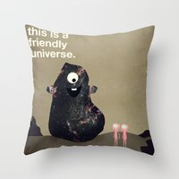 This Is A Friendly Unive… Throw Pillow