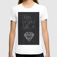 SHINE BRIGHT LIKE A DIAM… Womens Fitted Tee White SMALL