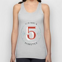 I'll Be There In 5 Minut… Unisex Tank Top
