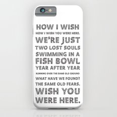 Wish you were here Slim Case iPhone 6s