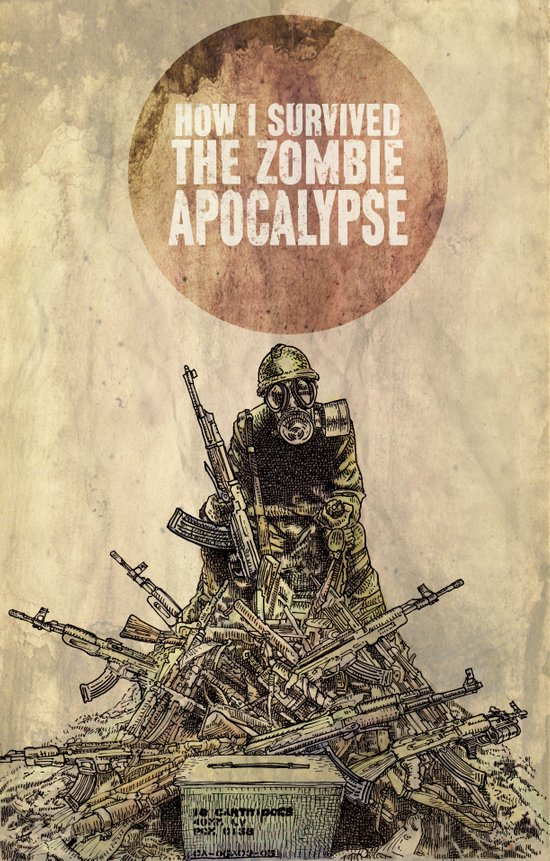 How I Survived The Zombie Apocalypse Art Print