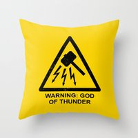 Warning: God Of Thunder Throw Pillow