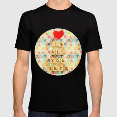 Love is All You Need Mens Fitted Tee Black SMALL