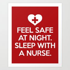 Sleep With A Nurse Funny Quote Art Print