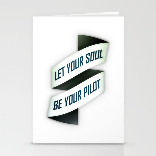 Let your soul be your pilot Stationery Card