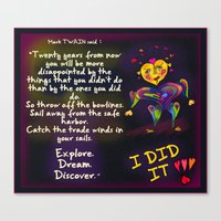 I DID IT ! Mark Twain quote. Canvas Print