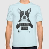 Being Normal Is Boring Mens Fitted Tee Light Blue SMALL