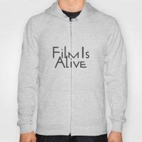 Film Is Alive Hoody