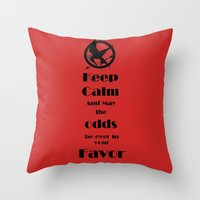 Keep Calm And May The Od… Throw Pillow