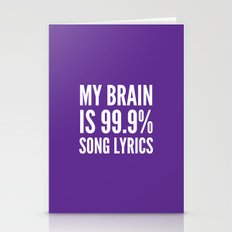 My Brain Is 99.9% Song L… Stationery Cards