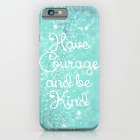 Have Courage iPhone 6 Slim Case