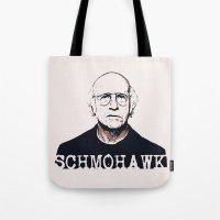 Schmohawk     Larry Davi… Tote Bag