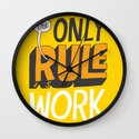 The Only Rule Wall Clock