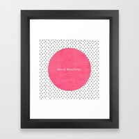 PINK HELLO BEAUTIFUL - P… Framed Art Print