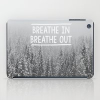 Breathe In - Breathe Out iPad Case