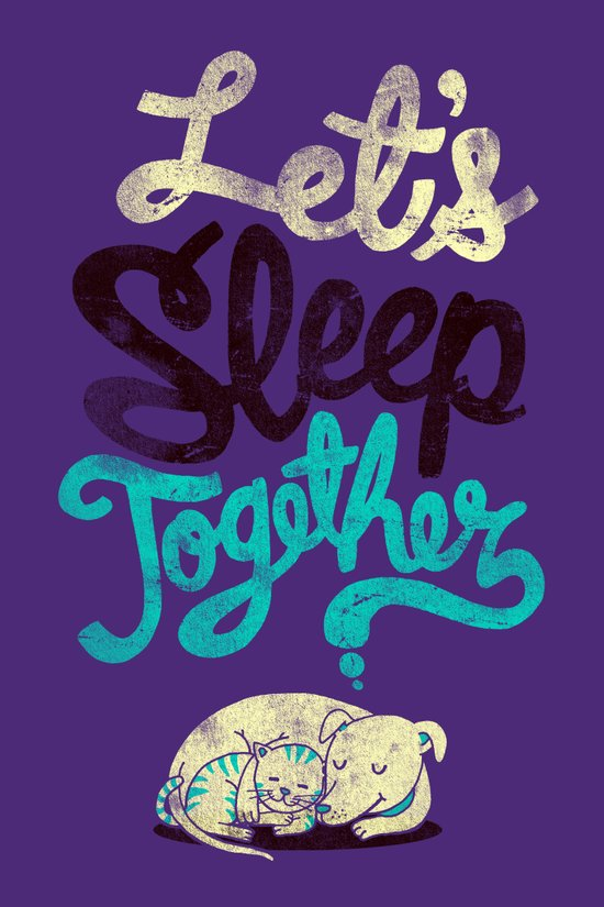 Let's Sleep Together Art Print