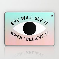 BELIEVE IT Laptop & iPad Skin