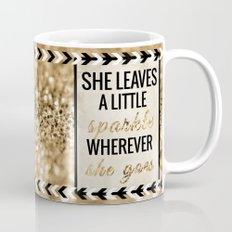 She Leaves a Little Sparkle Wherever She Goes Mug