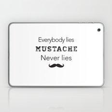 mustache never lies Laptop & iPad Skin
