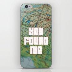 you found me iPhone & iPod Skin