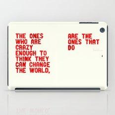 The Crazy Ones iPad Case