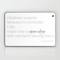 Elizabethtown Quote Laptop & iPad Skin