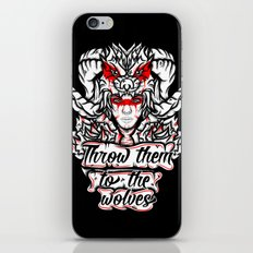 Throw Them To The Wolves iPhone & iPod Skin