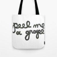 PEEL ME A GRAPE Tote Bag