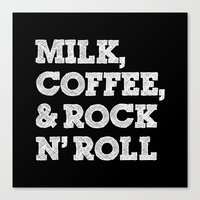 Milk, coffee and rock'n roll Canvas Print