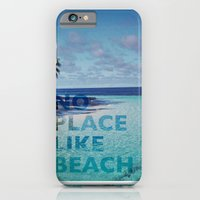 NO PLACE LIKE BEACH iPhone 6 Slim Case