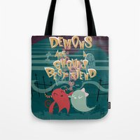 Demons Are A Ghouls Best… Tote Bag