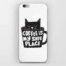 coffee is my safe place iPhone & iPod Skin