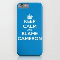 Keep Calm And Blame Came… iPhone 6 Slim Case