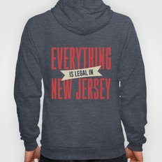 Everything Is Legal In New Jersey Hoody