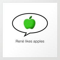 René likes apples Art Print