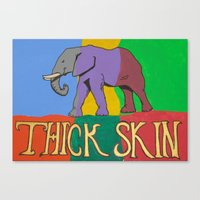 Thick Skin Canvas Print