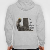 Working class Hero 2 Hoody