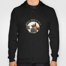 Pigs Don't Fly Hoody