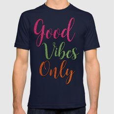 Good Vibes Only  Mens Fitted Tee Navy SMALL