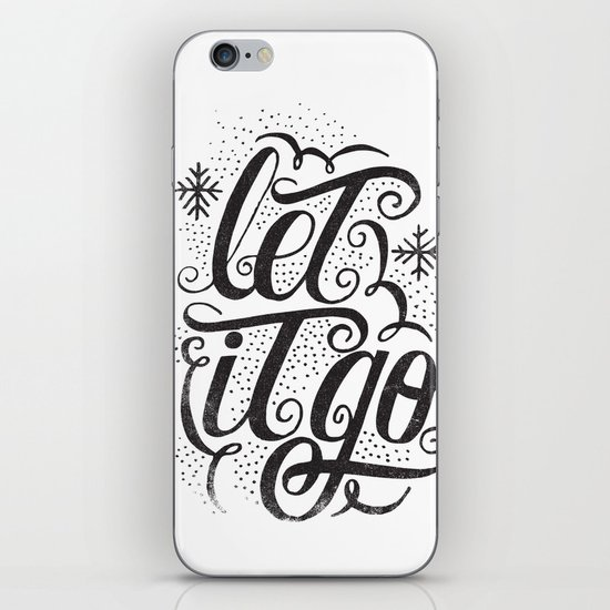 let it go iPhone & iPod Skin