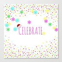 Celebrate! Christmas Holidays cheerful gifts Canvas Print