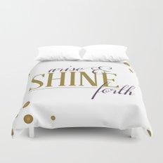 Arise & Shine Forth Duvet Cover