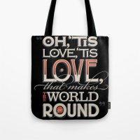 Oh, 'Tis Love Tote Bag