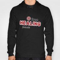 Free Healing Hoody