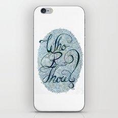 Who R Thou? iPhone & iPod Skin
