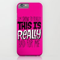 Really Bad for Me iPhone 6 Slim Case