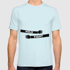Hang Tight Mens Fitted Tee Light Blue SMALL