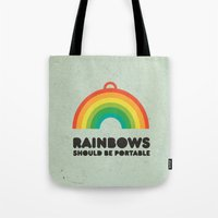 Rainbows should be portable. Tote Bag
