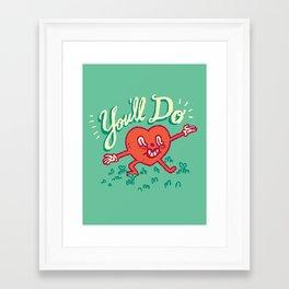 Framed Art Print - You'll Do - Vaughn Pinpin