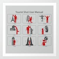 Tourist Shot User Manual Art Print